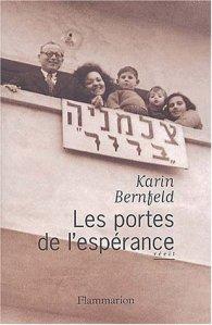 Les Portes de l'espérance - Karin Bernfeld